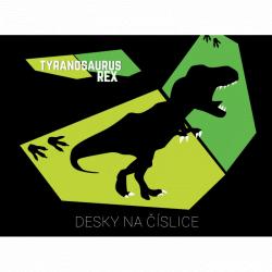 Dosky na číslice T-rex